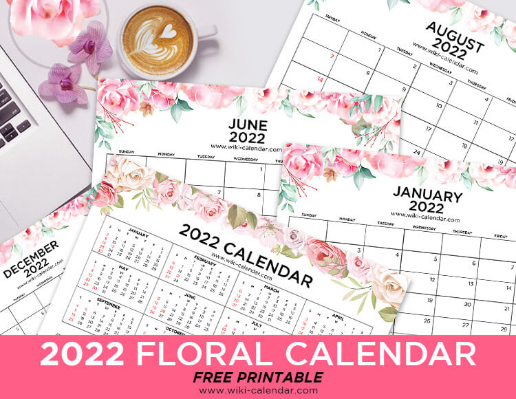 Free Printable Floral Calendar 2022
